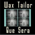 Shuffle Aces: Wax Tailor – Que Sera